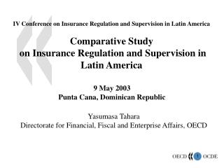 IV Conference on Insurance Regulation and Supervision in Latin America Comparative Study