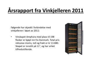 Årsrapport fra Vinkjelleren 2011
