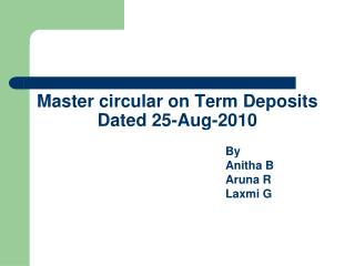 Master circular on Term Deposits Dated 25-Aug-2010