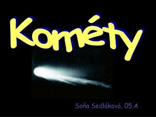Kométy