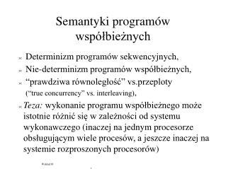 Semantyki programów współbieżnych