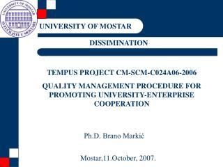 TEMPUS PROJECT CM-SCM-C024A06-2006