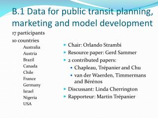B.1 Data for public transit planning, marketing and model development