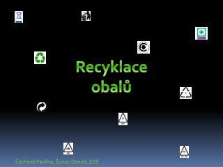 Recyklace obalů