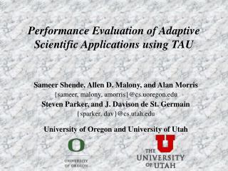 Performance Evaluation of Adaptive Scientific Applications using TAU
