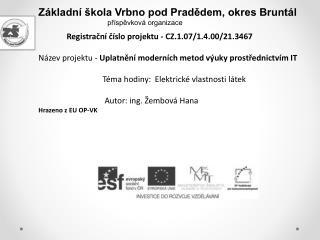 Základní škola Vrbno pod Pradědem, okres Bruntál příspěvková organizace