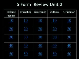 5  Form  Review Unit 2