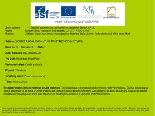 Šablona:  INOVACE A ZKVALITNĚNÍ VÝUKY PROSTŘEDNICTVÍM ICT (III/2)