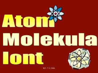Atom Molekula Iont