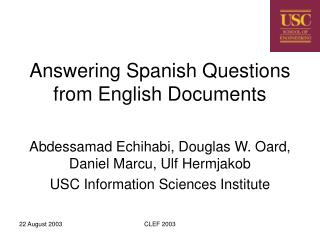 Answering Spanish Questions from English Documents