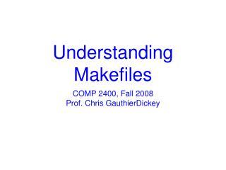 Understanding Makefiles