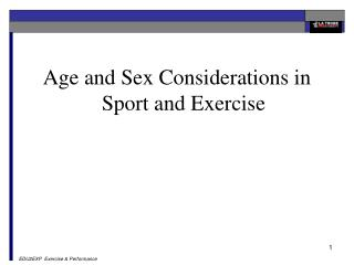Age and Sex Considerations in Sport and Exercise