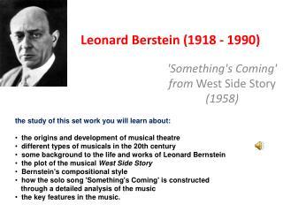 Leonard Berstein (1918 - 1990)