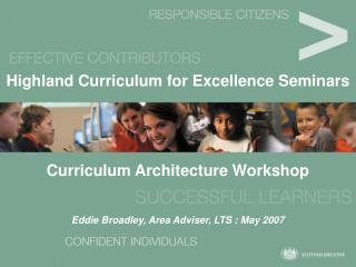 Highland Curriculum for Excellence Seminars