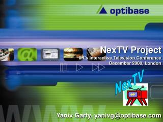 NexTV Project IIR's Interactive Television Conference December 2000, London
