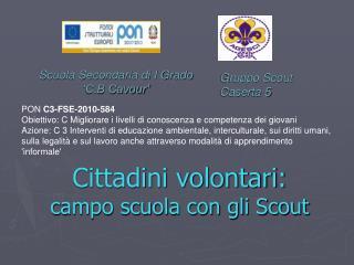 Cittadini volontari: campo scuola con gli Scout