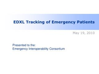 EDXL Tracking of Emergency Patients