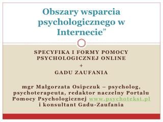 """Obszary wsparcia psychologicznego w Internecie """""""