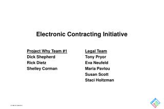 Electronic Contracting Initiative