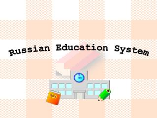 Russian Education System