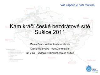 Kam kráčí české bezdrátové sítě Sušice 2011
