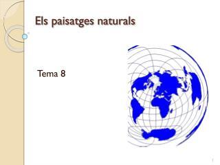Els paisatges naturals