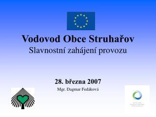 Vodovod Obce Struhařov Slavnostní zahájení provozu