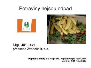 Potraviny nejsou odpad