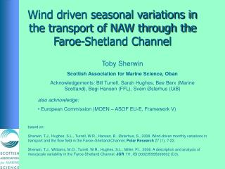 Wind driven seasonal variations in the transport of NAW through the Faroe-Shetland Channel