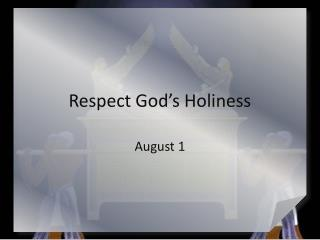 Respect God's Holiness