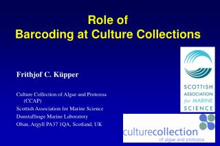 Role of  Barcoding at Culture Collections