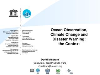 Ocean Observation, Climate Change and Disaster Warning:  the Context