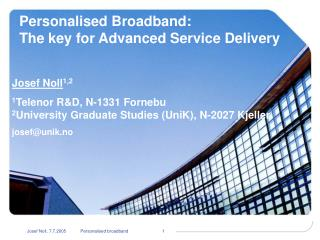 Personalised  Broadband: The key for Advanced Service Delivery