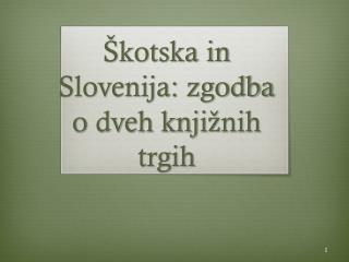Škotska in Slovenija: zgodba o dveh knjižnih trgih