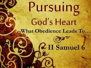 Pursuing God�s Heart
