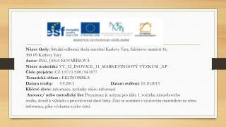 N�zev �koly:  St?edn� odborn� �kola stavebn� Karlovy  Vary, Sabinovo  n�m?st� 16,