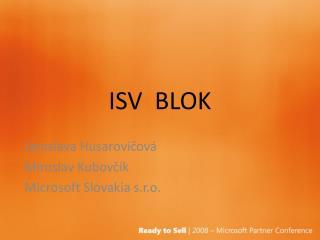 ISV  BLOK