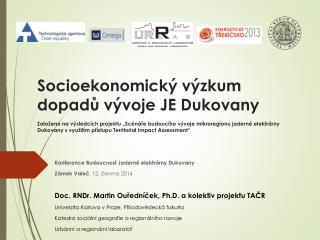 Konference Budoucnost Jaderné elektrárny  Dukovany Zámek Valeč , 12. června 2014