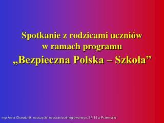mgr Anna Charatonik, nauczyciel nauczania zintegrowanego, SP 14 w Przemyślu