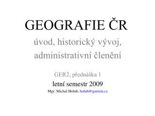 GEOGRAFIE ČR