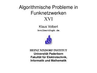 Algorithmische Probleme in Funknetzwerken XVI
