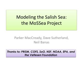 Modeling the Salish Sea: the  MoSSea  Project