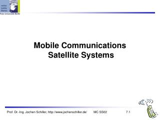 Mobile Communications  Satellite Systems