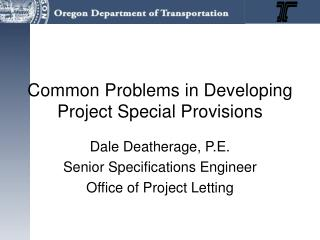 Common Problems in Developing Project Special Provisions