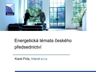 Energetická témata českého předsednictví