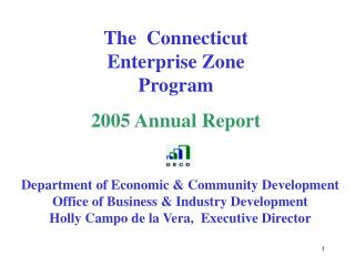 The  Connecticut Enterprise Zone Program 2005 Annual Report