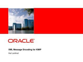 XML Message Encoding for KMIP