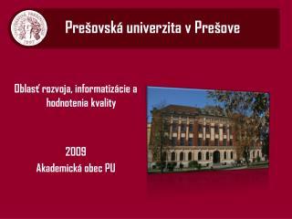 Pre �ovsk� univerzita v Pre�ove
