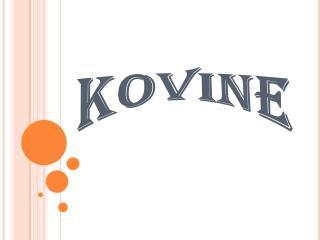 KOVINE