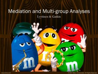 Mediation and Multi-group Analyses